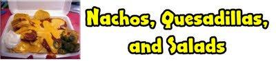 Nachos, Quesadillas, Salads Atlanta